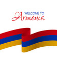 welcome to armenia card with flag of armenia vector image vector image