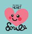 you make my heart smile word and cartoon lettering vector image