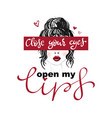 open my lips slogan print with girl 3d lip vector image