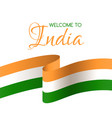 welcome to india card with national flag of india vector image vector image