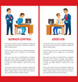 working control and good job posters boss task vector image vector image