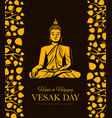 buddha with bodhi tree leaves vesak day holiday vector image
