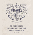 font travel back in time vintage letters numbers vector image