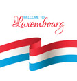 welcome to luxembourgcard with flag of luxembourg vector image vector image