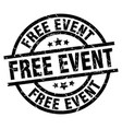 free event round grunge black stamp vector image vector image
