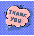 thank you cute retro cartoon comic style speech vector image vector image