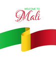 welcome to mali card with national flag of mali vector image vector image