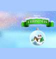 christmas 113crystal ball snowball with snowy vector image vector image