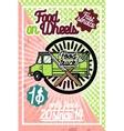 Color vintage Food truck poster vector image vector image