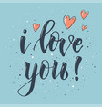i love you holiday card calligraphy red hearts vector image