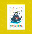 animal party lazy sloth party cute sloth playing vector image vector image
