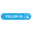 follow us banner icon on white background vector image vector image
