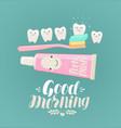 good morning banner brushing teeth hygiene vector image