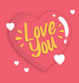 hand lettering typography love you vector image