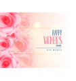 lovely rose background for happy womens day vector image vector image