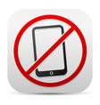 smartphone and probitive sign turn off cellphones vector image
