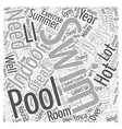 Indoor Swimming Pools Word Cloud Concept vector image vector image