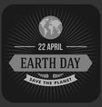 Vintage Typographic Design Poster for Earth Day vector image