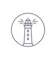 lighthouse line icon on white vector image