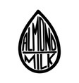 almond milk label vector image