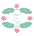 wild and free bohemian frame with feathers vector image vector image