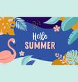 hello summer banner design with flamingo vector image vector image