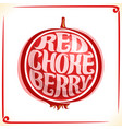 logo for red chokeberry vector image vector image