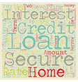 Secure vs Unsecured Loans text background vector image vector image