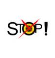 lockdown pandemic stop novel coronavirus outbreak vector image vector image