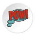 pow speech bubble icon circle vector image