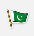 sticker flag pakistan on flagstaff vector image
