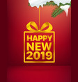 happy new 2019 greeting card vector image