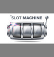 slot machine silver lucky empty slot big vector image vector image