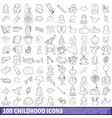 100 childhood icons set outline style vector image vector image