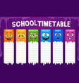 education school timetable with cute monster faces vector image vector image