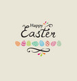 happy easter greeting card holiday decorative vector image