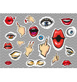 fashion stickers eyes lips and hands vector image vector image
