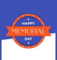 happy memorial day card design vector image vector image