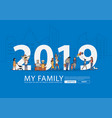 2019 new year happy family having fun life style vector image