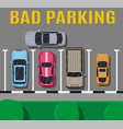 bad or wrong car parking vector image vector image