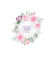 floral greeting card flower rose frame over white vector image