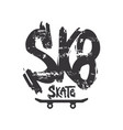 sk8 grunge old school lettering dry paint vector image vector image