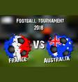 soccer game france vs australia vector image vector image