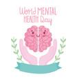 world mental health day cartoon brain in hands vector image vector image