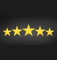 five golden rating star in black background vector image vector image