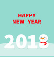 2018 happy new year cute snowman on snowdrift red vector image