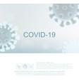 backgroundcoronavirus 2019-ncov spreading vector image vector image