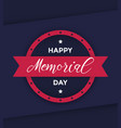 happy memorial day poster vector image vector image