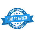 time to update ribbon time to update round blue vector image vector image
