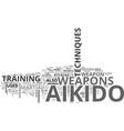 aikido technique weapon text word cloud concept vector image vector image